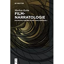 Filmnarratologie: Ein Erzähltheoretisches Analysemodell