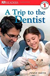 A Trip to the Dentist (DK Readers: Level 1)