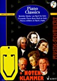 Piano Classics (+CD) inkl. praktischer Notenklammer - Beliebte Stücke von Bach bis Satie mittelschwer gesetzt (broschiert) (Noten/Sheetmusic)