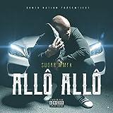 Allô Allô [Explicit]