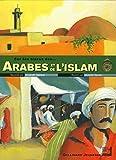 Sur les traces des Arabes et de l'islam