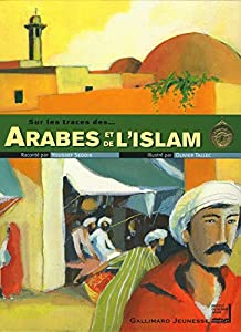 """Afficher """"Sur les traces des Arabes et de l'Islam"""""""