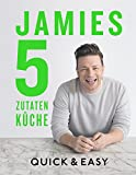 Jamies 5-Zutaten-K�che: Quick & Easy medium image