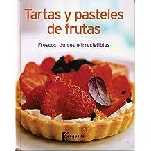 Tartas y pasteles de frutas/Fruit Tarts and Pies