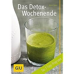 Das Detox-Wochenende: Das 3-Tage-Programm (GU Diät&Gesundheit)