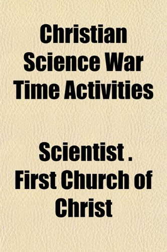 Christian Science War Time Activities