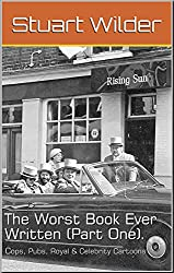 The Worst Book Ever Written (Part One): Cops, Pubs, Royal and Celebrity Cartoons