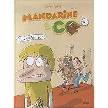 Mandarine & Cow, Tome 1 : Seul contre tous