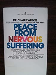 Peace From Nervous Suffering by Claire Weekes (1980-08-01)