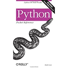 Python Pocket Reference (Pocket Reference (O'Reilly)) by Mark Lutz (18-Oct-2009) Paperback