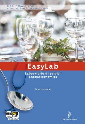 Easylab. Laboratorio. Per gli Ist. Professionali alberghieri. Con espansione online