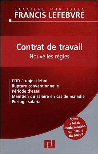 Contrat de travail : Nouvelles règles