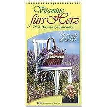 Vitamine fürs Herz 2019: Phil-Bosmans-Kalender - Jubiläums-Ausgabe