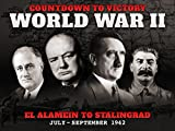 El Alamein to Stalingrad (July - September 1942) - Countdown to Victory: World War II