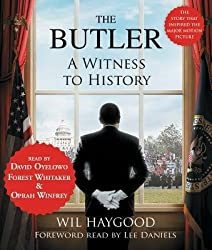 [(The Butler: A Witness to History)] [Author: Wil Haygood] published on (October, 2013)