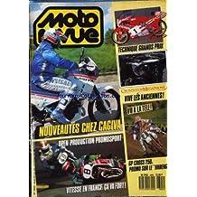 MOTO REVUE [No 2805] du 25/06/1987 - NOUVEAUTES CHEZ CAGIVA. OPEN - PRODUCTION - PROMOSPORT. VITESSE EN FRANCE : CA VA FORT ! TECHNIQUE GRANDS PRIX. VIVE LES ANCIENNES ! VU A LA TELE ! GP CROSS 250 : PROMO SUR LE HARENG