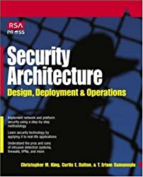 Security Architecture: Design, Deployment & Operations