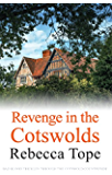 Revenge in the Cotswolds (The Cotswold Mysteries)
