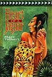 Heart of a Jaguar by Marc Talbert (1995-10-01)