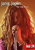 Final 24 - Janis Joplin [DVD]