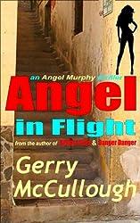 Angel in Flight: the first Angel Murphy thriller (Angel Murphy thriller series Book 1)