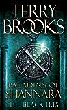 Paladins of Shannara: The Black Irix (Short Story) (Kindle Single)