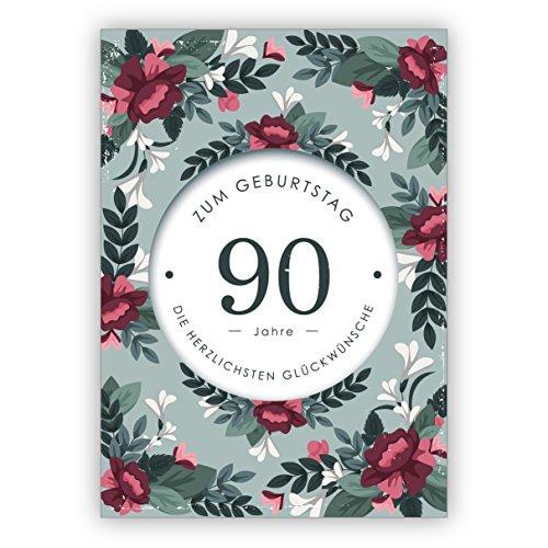 1 Schöne, edle Geburtstagskarte mit dekorativen Blumen zum 90. Geburtstag: 90 Jahre zum Geburtstag die herzlichsten Glückwünsche • auch zum direkt Versenden mit ihrem persönlichen Text als Einleger.