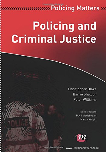 Policing and Criminal Justice (Policing Matters Series)