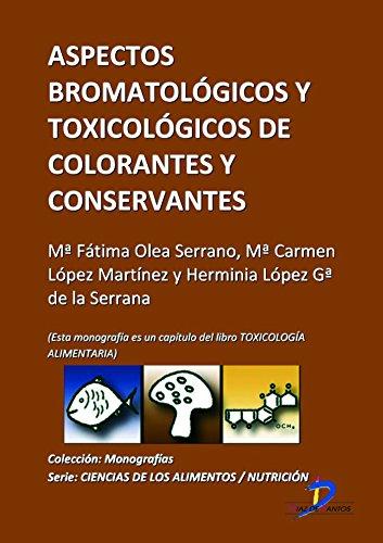 aspectos-bromatologicos-de-conservantes-y-colorantes-este-capitulo-pertenece-al-libro-toxicologia-al