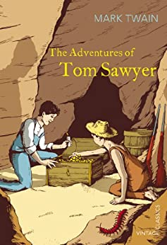 The Adventures of Tom Sawyer (Vintage Classics) by [Twain, Mark]
