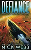 Defiance: Volume 5 (Legacy Fleet)
