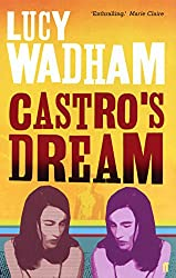 Castro's Dream