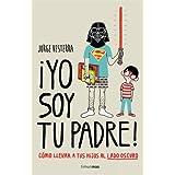 ¡Yo Soy Tu Padre! (Volumenes Independientes)