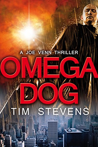 Omega Dog (Joe Venn Crime Action Thriller Series Book 1) (English Edition) par Tim Stevens
