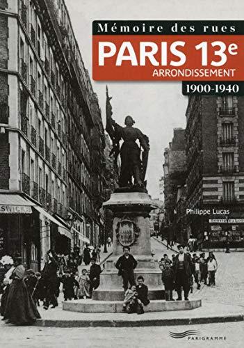 Mémoire des rues - Paris 13e arrondissement (1900-1940)