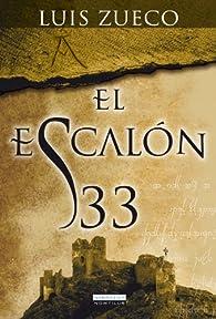 El escalón 33 par Luis Zueco