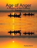#3: Age of Anger: A History of the Present Parody