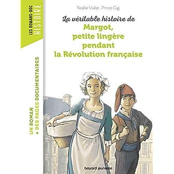 La véritable histoire de Margot, petite lingère pendant la Révolution française