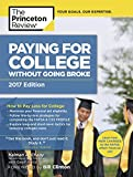 Paying for College Without Going Broke: 2017 Edition (College Admissions Guides)