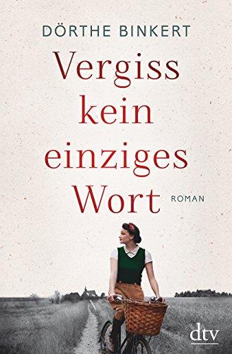 Buchseite und Rezensionen zu 'Vergiss kein einziges Wort: Roman' von Dörthe Binkert