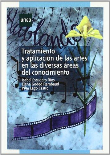 Tratamiento y Aplicación de las Artes En las Diversas Áreas Del Conocimiento (MÁSTER) por Isabel ESCUDERO RÍOS