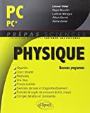 Physique PC/PC* Programme 2014 by Lionel Vidal (2014-06-24) - Ellipses Marketing - 24/06/2014