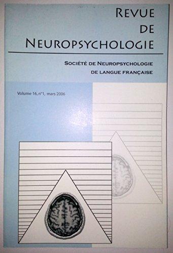 Revue de Neuropsychologie - Volume 16 - numéro 1 - mars2006
