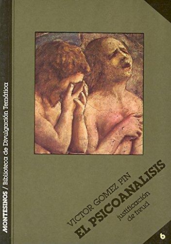 El psicoanálisis: Justificación de Freud (Biblioteca de Divulgación Temática) por Víctor Gómez Pin