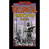 Exodus: Empires at War: Book 4: The Long Fall (English Edition)