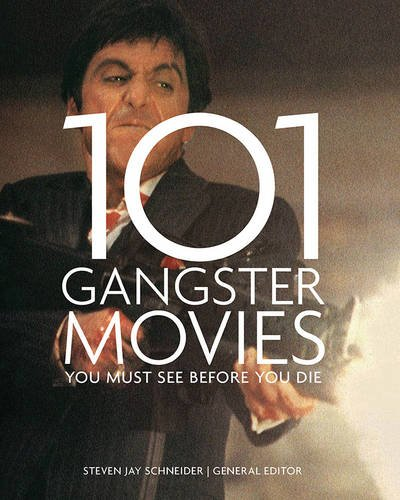 101-gangster-movies-you-must-see-before-you-die