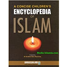 A Concise Children Encyclopedia of Islam