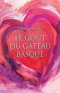 Le goût du gâteau basque par Candice Politis