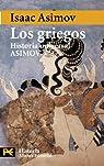 Los griegos: Historia Universal Asimov, 4