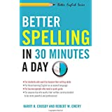 Better Spelling in 30 Minutes a Day (Better English Series)